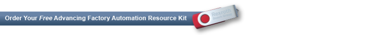 Order your FREE Advancing Factory Automation Resource Kit