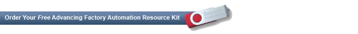 Request your FREE Advancing Factory Automation Resource Kit
